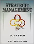 Strategic Management by S.P. Singh