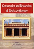 S.S. Biswas: Conservation and Restoration of Brick Architecture: Special Reference to North-East India