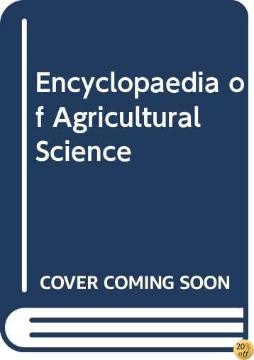 Encyclopaedia of Agricultural Science