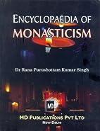Encyclopaedia of Monasticism by Dr Rana…