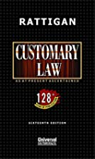 Customary Law by Sir W. H. Rattigan