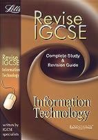 Revise IGCSE Information technology by Steve…