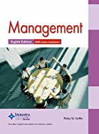 Management, 8ed by Ricky W. Griffin