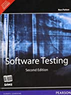 SOFTWARE TESTING, 2ND EDITION by Ron Patton