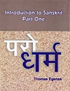 Introduction to Sanskrit, Part 1 by Thomas…