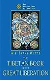 Evans-Wentz, W.Y.: The Tibetan Book of the Great Liberation
