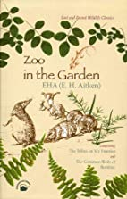 Zoo in the Garden: Lost and Found Wildlife…