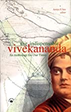 The INdispensable Vivekananda: An Anthology…