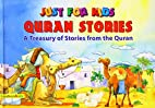 Just for Kids Quran Stories by Saniyasnain…