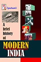 A Brief History of Modern India by Rajiv…