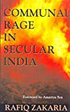 Zakaria, Rafiq: Communal Rage in Secular India