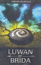 Luwan of Brida by Sarang Mahajan