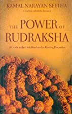 The Power of Rudraksha/A Guide to the Holy…