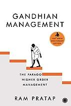 Gandhian management : the paragon of higher…