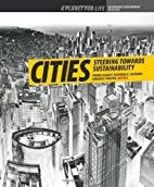 Cities: Steering towards sustainability by…