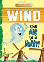 Wind: Key stage 2: The Air in a Hurry! (Know…