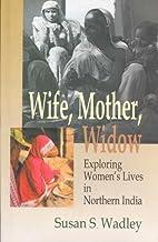 Wife, Mother, Widow: Exploring Women's Lives…