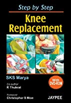 Step by Step Knee Replacement (With DVD) by…