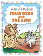 Aesop's Fables, Four Oxen and the Lion