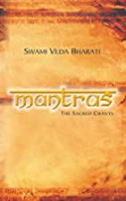 Mantras: The Sacred Chants by Swami Veda…