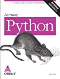 Mark Lutz: Learning Python: Powerful Object-Oriented Programming (Covers Python 2.5)