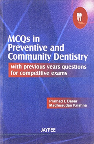mcqs-in-preventive-community-dentistry-with-previous-years-questions-for-competitive-exams