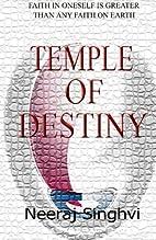 Temple of Destiny (Volume 1) by Neeraj…