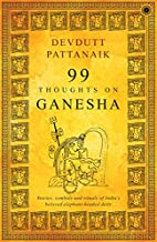 99 Thoughts On Ganesha/Stories,Symbols and…