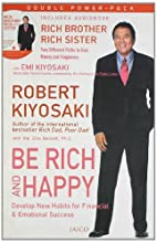 Be Rich & Happy by Robert T. Kiyosaki