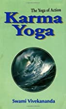 Karma Yoga: the Yoga of Action by Swami…