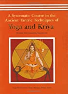 A Systematic Course in the Ancient Tantric…
