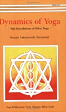 Dynamics Of Yoga by Swami Satyananda…