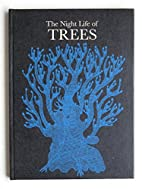 The Night Life of Trees by Durga Bai