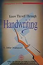 Know thyself through handwriting / by S.…
