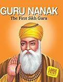 Bansal, Sunita Pant: Guru Nanak the First Sikh Guru