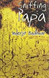 Badhwar, Inderjit: Sniffing Papa