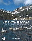 Bansal, Sunita Pant: Eternal Himalayas
