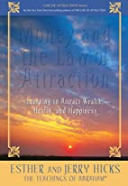 Money & the Law of Attractions by Hicks…