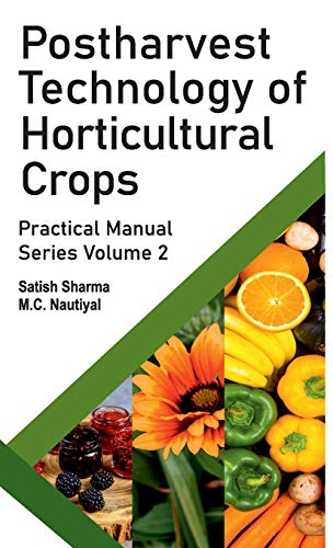 postharvest-technology-of-horticultural-crops-practical-manual-series