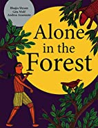 Alone in the Forest by Gita Wolf