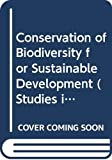 Conservation of Biodiversity for Sustainable Development