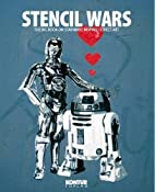 Stencil wars : the ultimate book of Star…