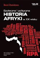 Społeczna i polityczna historia Afryki w XX…
