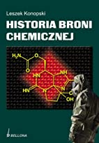 Historia broni chemicznej by Leszek Konopski