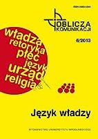 Język władzy by Irena Kamińska-Szmaj