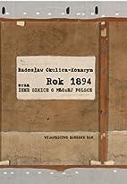 Rok 1894 oraz inne szkice o Młodej Polsce…