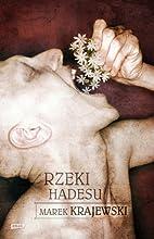 Rzeki Hadesu by Marek Krajewski