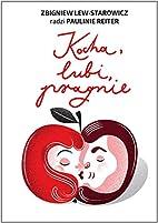 Kocha, lubi, pragnie by LewStarowicz…