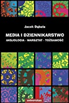 Media i dziennikarstwo : aksjologia,…