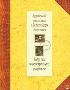 Agnieszki Osieckiej i Jeremiego Przybory…